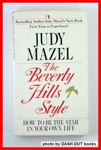 9780812882643: The Beverly Hills Style: How to Be the Star in Your Own Life
