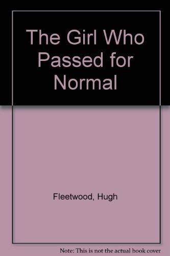 9780812882773: The Girl Who Passed for Normal