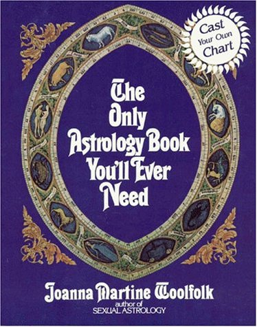 9780812885064: The Only Astrology Book You'll Ever Need