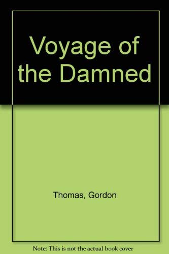 Voyage of the Damned (0812885082) by Thomas, Gordon; Witts, Max Morgan