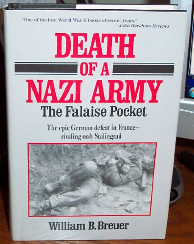 9780812885200: Death of a Nazi Army: The Falaise Pocket