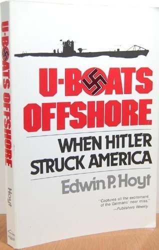 9780812885217: U-Boats Offshore: When Hitler Struck America
