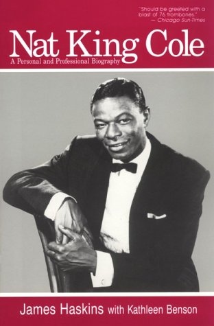 9780812885224: Nat King Cole: A Personal and Professional Biography