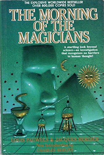 Morning of Magicians: Louis Pauwels, Jacques Bergier