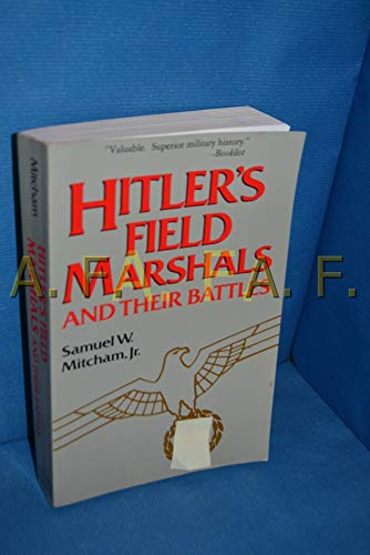 9780812885422: Hitler's Field Marshals and Their Battles