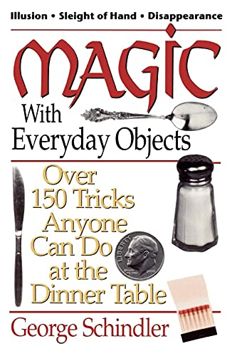 9780812885651: Magic With Everyday Objects: Over 150 Tricks Anyone Can Do at the Dinner Table
