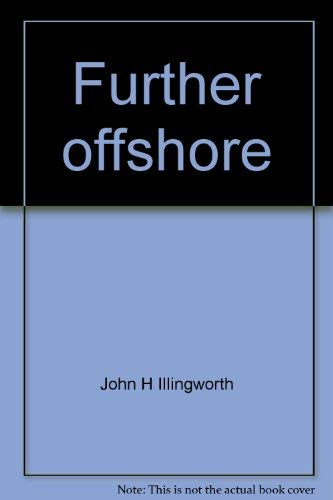 9780812901351: Further offshore: Ocean Racing, Fast Cruising, Modern Yacht Handling and Equipment