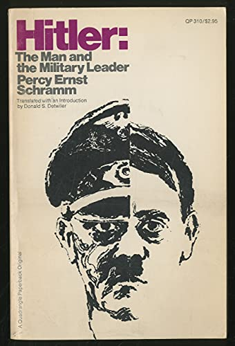 9780812901665: Title: Hitler the man and the military leader A Quadrangl