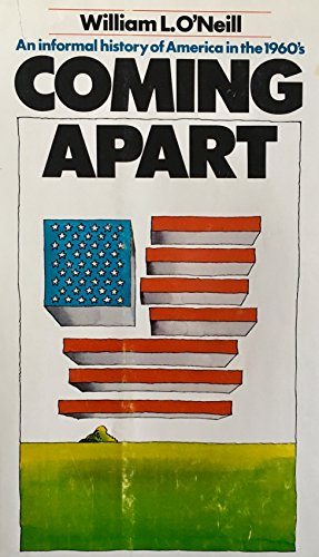 9780812901900: Coming Apart: An Informal History of America in the 1960's