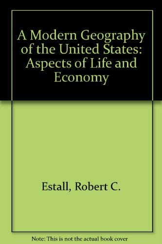 9780812902426: A Modern Geography of the United States: Aspects of Life and Economy