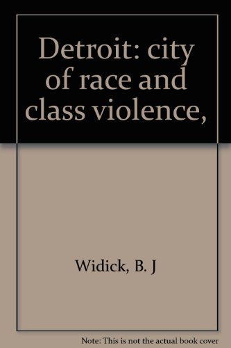 9780812902440: Detroit: city of race and class violence,