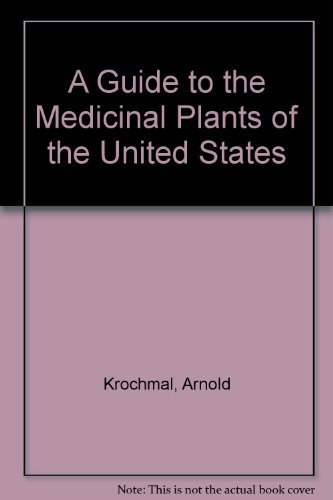 9780812902617: A Guide to the Medicinal Plants of the United States