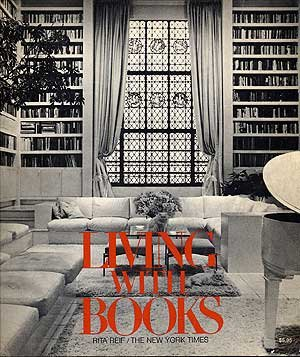 Living with Books: 118 Designs for Homes and Offices