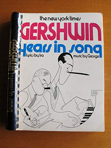 New York Times Gershwin Years in Song: Jablonski, E. / GERSHWIN, Ira / GERSHWIN, George / (GERSHWIN...