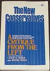 9780812904185: The new conservatives: A critique from the left