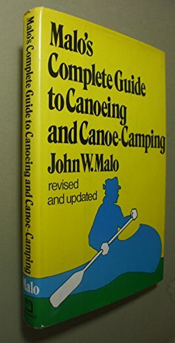 9780812904406: Malo's complete guide to canoeing and canoe-camping