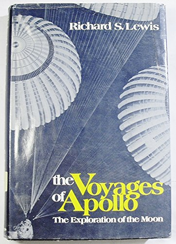 9780812904772: The voyages of Apollo: The exploration of the Moon