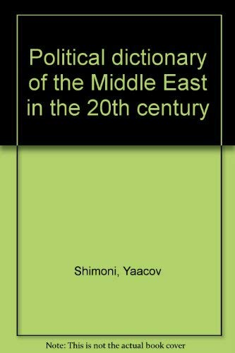 Political dictionary of the Middle East in the 20th century: Shimoni, Yaacov