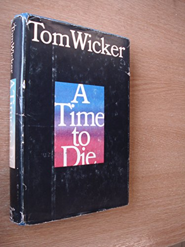 9780812904871: A Time to Die