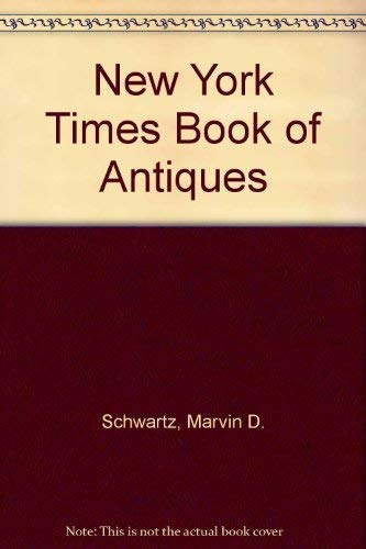 9780812904987: New York Times Book of Antiques