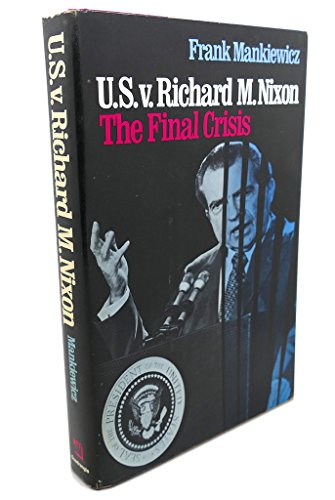 9780812905052: U.S. v. Richard M. Nixon: The Final Crisis