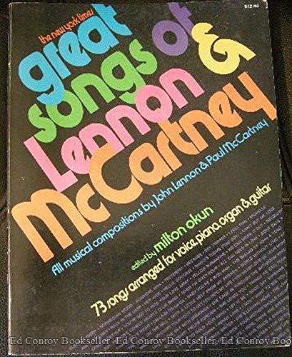 Great Songs of Lennon & Mccartney: 73 Songs Arranged for Voice, Piano, Organ & Guitar: Paul...