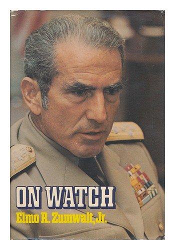 On Watch: A Memoir: Elmo R. Zumwalt Jr.