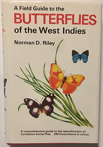 9780812905540: A field guide to the butterflies of the West Indies (Quadrangle field guide series)