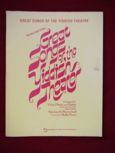 Great Songs of the Yiddish Theatre (Theater): Arranged for Voice, Piano and Guitar (Lyrics in ...