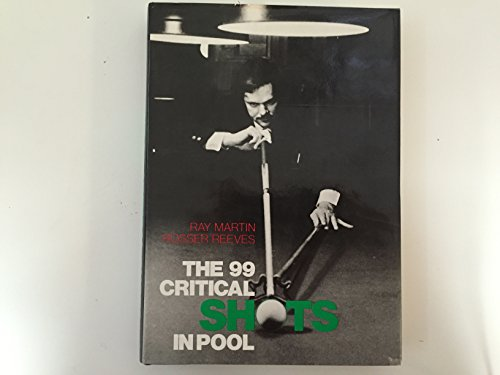 9780812906189: The 99 Critical Shots in Pool