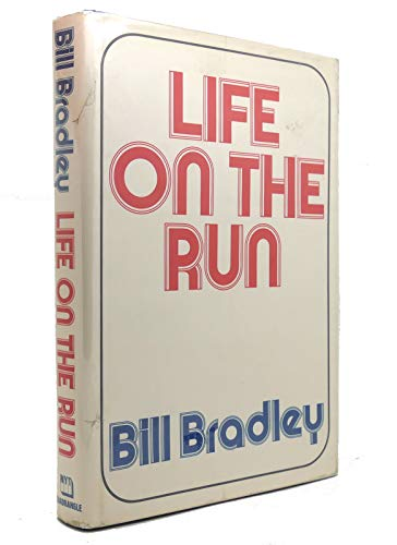 LIFE ON THE RUN: Bradley, Bill