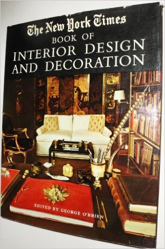 The new york times book of interior design and decoration for New york times interior design