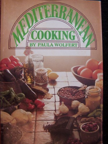 Mediterranean Cooking: Revised With 75 New Recipes