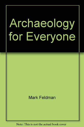 9780812906615: Archaeology for everyone