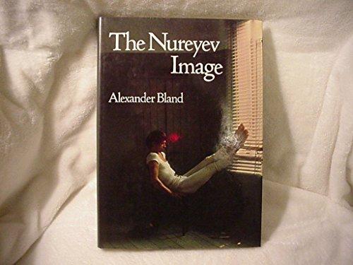 The Nureyev Image: Bland, Alexander