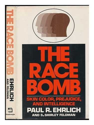 9780812906813: The race bomb: Skin color, prejudice, and intelligence