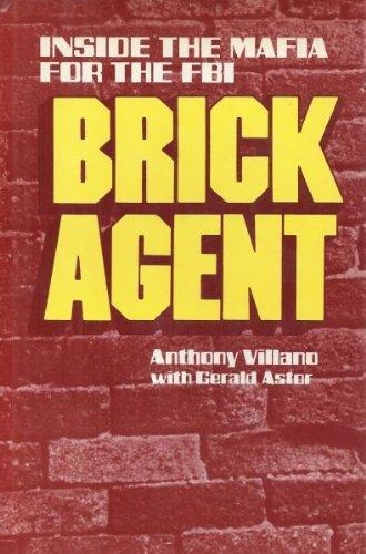 9780812906875: Brick agent: Inside the Mafia for the FBI