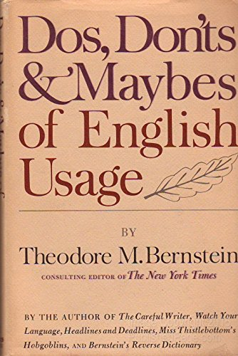 Do's Don'ts and Maybes of English Language (0812906950) by Theodore Menline Bernstein
