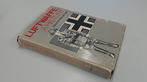 LUFTWAFFE: A History: Faber, Harold, ed