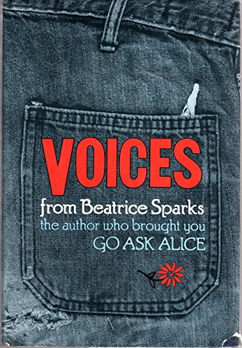 Voices: The Stories of Four Troubled Teenagers as Told in Personal Interviews.: SPARKS, Beatrice.