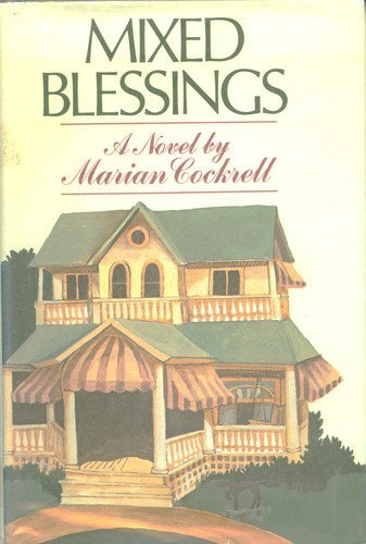 Mixed Blessings; a Novel: Cockrell, Marian