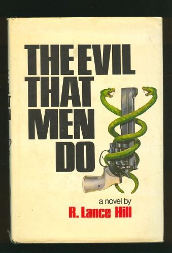 9780812907698: The evil that men do