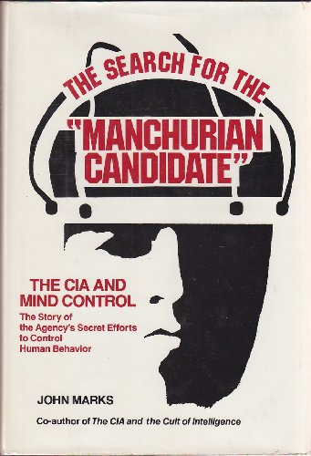9780812907735: Search for the 'Manchurian Candidate': The CIA and Mind Control (242P)