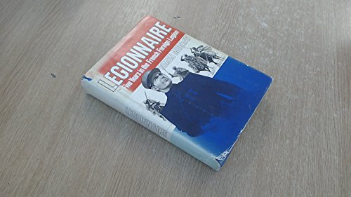 9780812907988: Legionnaire: My five years in the French Foreign Legion