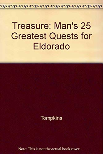 9780812908107: Treasure: Man's 25 greatest quests for Eldorado