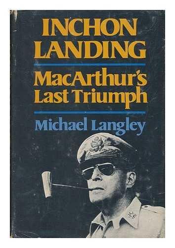 Inchon Landing: LANGLEY, MICHAEL