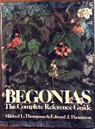 9780812908244: Begonias: The complete reference guide