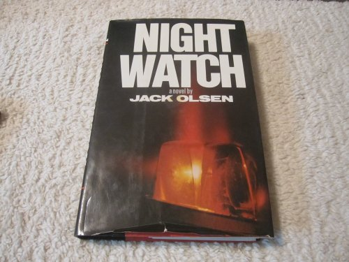 Night watch: A novel (0812908295) by Jack Olsen