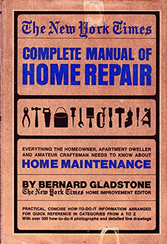 9780812908732: The New York Times Complete Manual of Home Repair
