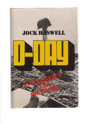 D-Day. Intelligence and Deception.: Haswell, Jock
